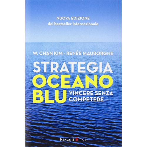 Libri storytelling: Strategia oceano blu