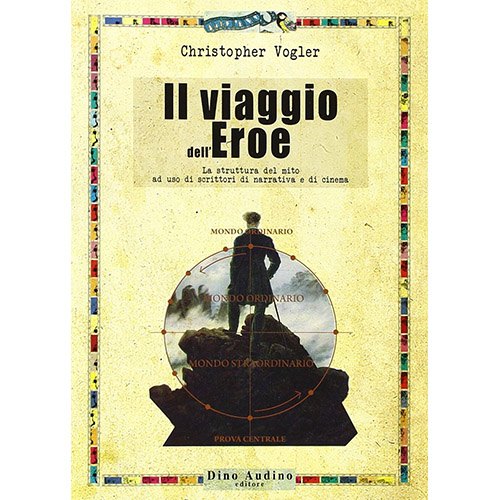Il viaggio dell'eroe Christopher Vogler