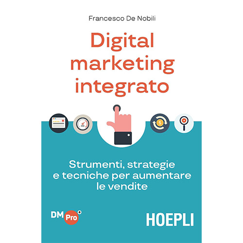Libri storytelling: Digital Marketing Integrato