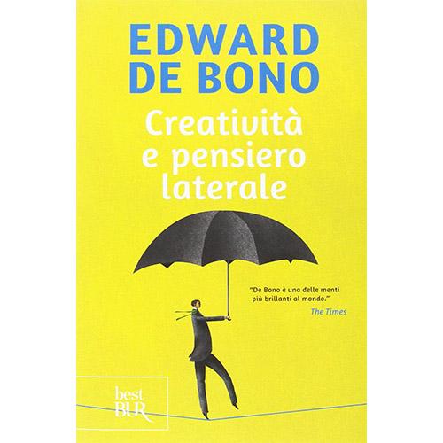 Creatività e pensiero laterale Edward de Bono