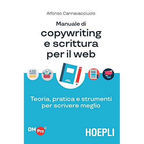 Manuale di copywriting e scrittura per il web
