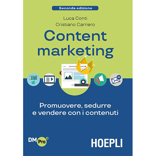 Libri storytelling: Content Marketing Luca Conti