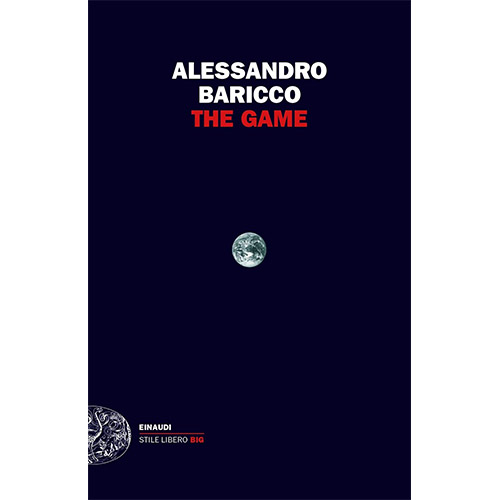 Libri storytelling: Alessandro Baricco The Game