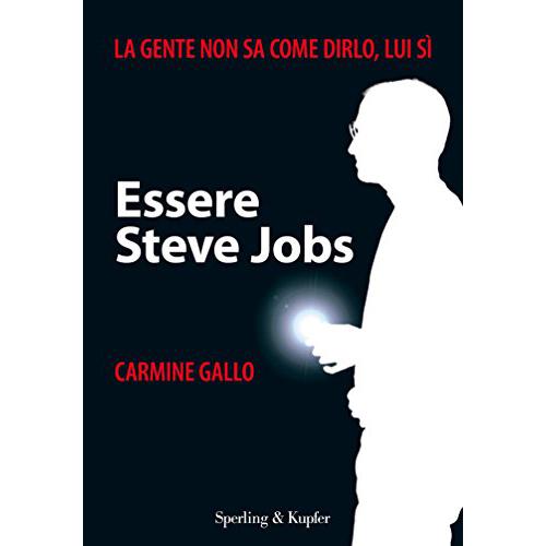 Libri storytelling: Essere-Steve-Jobs