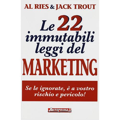Libri storytelling: Le-22-immutabili-leggi-del-marketing